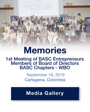Memories 1st Meeting of BASC Entrepreneurs Members of Board of Directors BASC Chapters - WBO